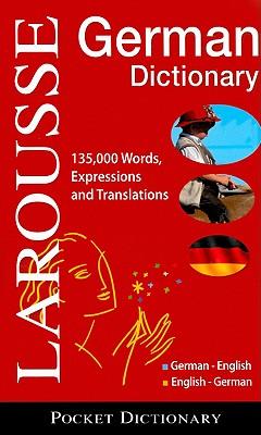 Larousse Taschen-Worterbuch / Larousse Pocket Dictionary By Larousse (COR)